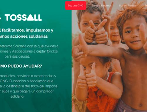 ¿Qué es TOSSALL? La nueva plataforma que nos ayuda a recaudar fondos